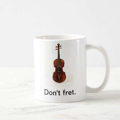 Ne rongez pas. Tasse de violon