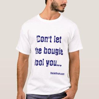 Ne soyez pas T-shirt dupé