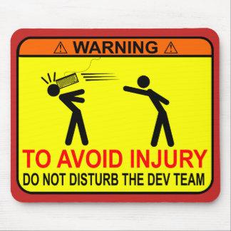 Ne touchez pas à l'équipe de réalisateur tapis de souris