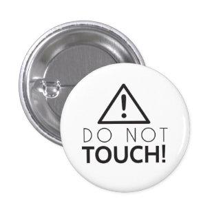 Ne touchez pas pin's