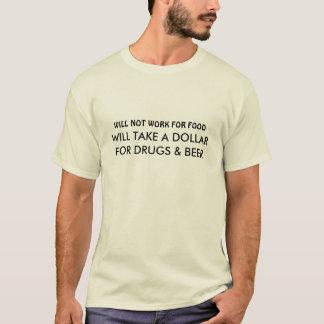 Ne travaillera pas pour le T-shirt des hommes de