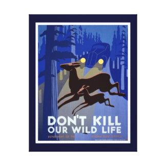 Ne tuez pas notre copie de toile de faune