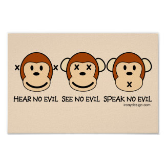 N'entendez aucun singe de mal poster