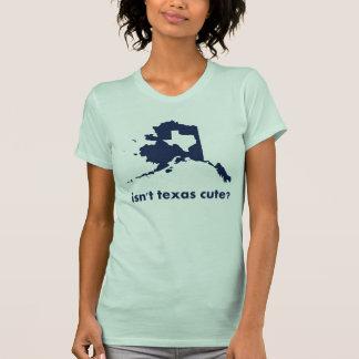 N'est pas mignon du Texas comparé à l'Alaska T-shirt