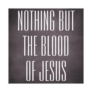 Niets dan het bloed van Jesus Quote Canvas
