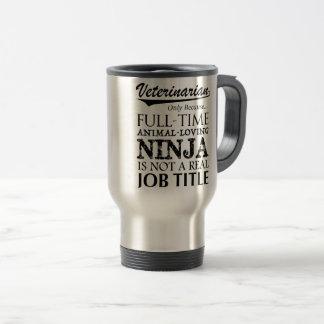 Ninja à plein temps vétérinaire mug de voyage