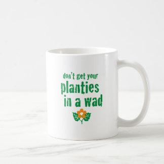 n'obtenez pas vos planties dans une tasse ~funny