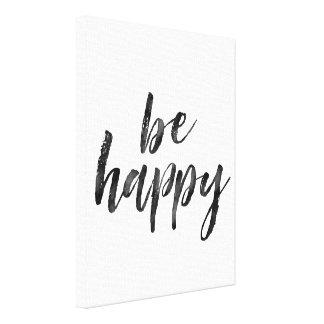 Noir et blanc soyez citation heureuse toile