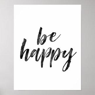 Noir et blanc soyez citation inspirée heureuse poster