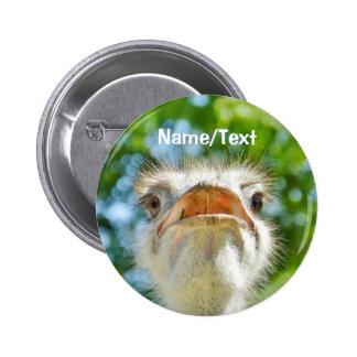 Nom ou texte personnalisé par autruche drôle badge rond 5 cm