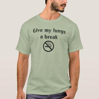 non-fumeurs, donnez à mes poumons une coupure t-shirt