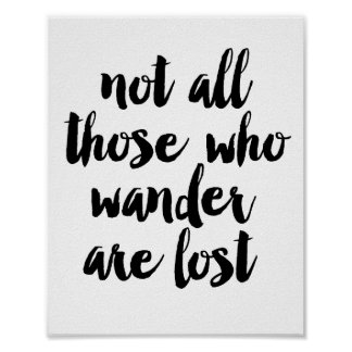 Non tout ceux qui errent sont perdus