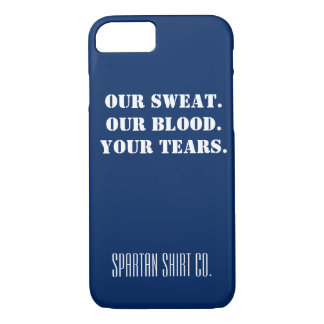"""""""Notre sueur. Notre sang. Vos larmes."""" coque"""