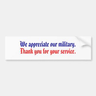 Nous apprécions nos militaires., Merci pour le vot Autocollant De Voiture