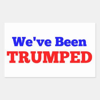 """""""Nous avons été"""" autocollant Trumped"""