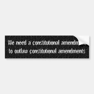 Nous devons proscrire des amendements constitution autocollant de voiture