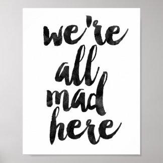 Nous sommes tous fous ici poster