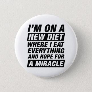 Nouveau miracle de régime badge rond 5 cm