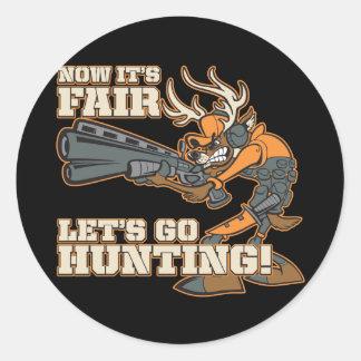 Nu is het Eerlijk, gaan jagend! Ronde Stickers