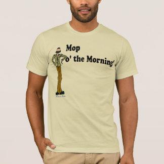 O de balai le matin ! t-shirt