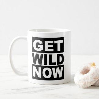 Obtenez sauvage maintenant mug