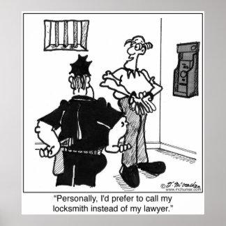 Oproepen een Slotenmaker, niet een Advocaat Poster