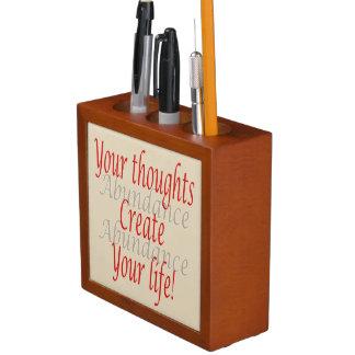 Organiseur De Bureau Vos pensées créent votre vie