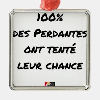 ORNEMENT CARRÉ ARGENTÉ 100% DES PERDANTES ONT TENTÉ LEUR CHANCE
