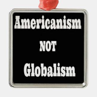 Ornement Carré Argenté Américanisme, PAS mondialisme