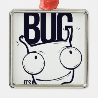 Ornement Carré Argenté ce n'est pas insecte que c'est caractéristique