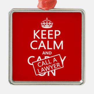 Ornement Carré Argenté Gardez le calme et appelez un avocat (dans toute