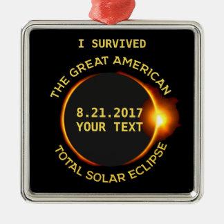 Ornement Carré Argenté J'ai survécu à l'éclipse solaire totale 8.21.2017