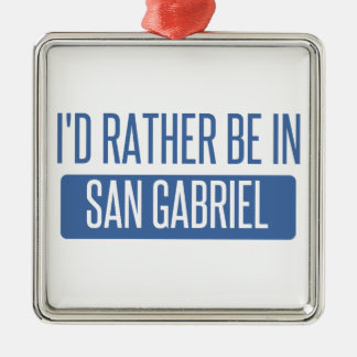 Ornement Carré Argenté Je serais plutôt dans San Gabriel
