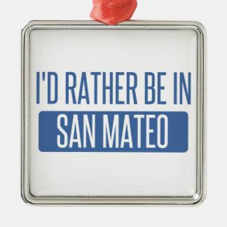 Ornement Carré Argenté Je serais plutôt dans San Mateo