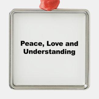 Ornement Carré Argenté Paix, amour et compréhension