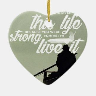 Ornement Cœur En Céramique Assez fort pour vivre cette vie
