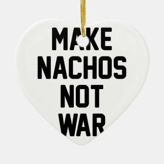 Ornement Cœur En Céramique Faites la guerre de Nachos pas