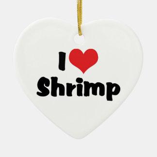 Ornement Cœur En Céramique J'aime la crevette de coeur - amant de fruits de