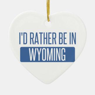 Ornement Cœur En Céramique Je serais plutôt au Wyoming