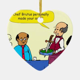 Ornement Cœur En Céramique Le Brutus de 904 chefs a fait la bande dessinée de