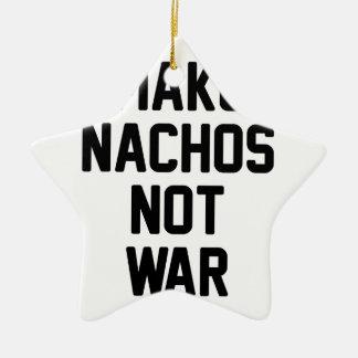 Ornement Étoile En Céramique Faites la guerre de Nachos pas