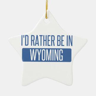Ornement Étoile En Céramique Je serais plutôt au Wyoming
