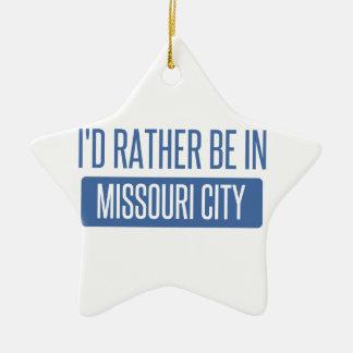 Ornement Étoile En Céramique Je serais plutôt dans la ville du Missouri