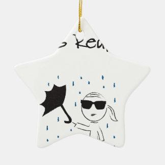 Ornement Étoile En Céramique La lutte d'échouer de parapluie est vraie