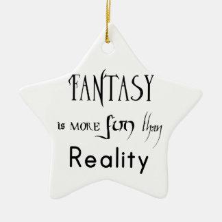 Ornement Étoile En Céramique L'imaginaire est plus d'amusement que la réalité