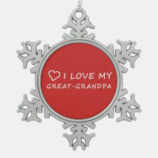 Ornement Flocon De Neige J'aime mon Grand-Grand-papa avec le coeur -