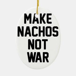 Ornement Ovale En Céramique Faites la guerre de Nachos pas