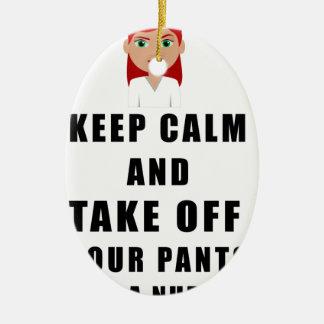 Ornement Ovale En Céramique l'infirmière, enlèvent votre pantalon