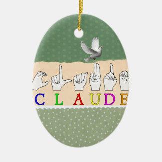 ORNEMENT OVALE EN CÉRAMIQUE NOM DE SIGNE DE CLAUDE FINGERSPELLED ASL
