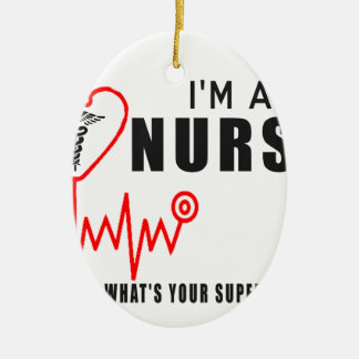 Ornement Ovale En Céramique Votre infirmière de la superpuissance